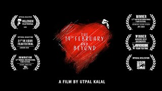 The 14th February And Beyond Trailer