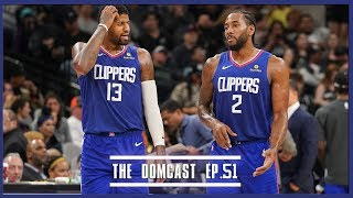 Are The Clippers TOO Deep?  - TheDomCast Ep.51