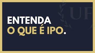 OQUEÉIPO?TUDOSOBREIPO|TERMOSFINANCEIROS#050