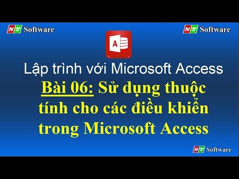 Bài 06 - Sử dụng thuộc tính cho các điều khiển trong Microsoft Access