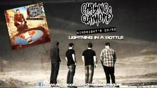 Chasing Claymores - Lightning in a Bottle