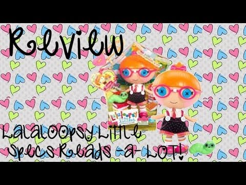 A 5 year old reviews: Lalaloopsy Little Review en Specs Reads-a-Lot (spanish)