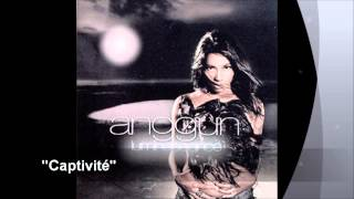 Anggun - Captivité (Audio)
