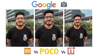 GCam Camera Comparison of Mi A2 vs Poco F1 vs OnePlus 6T: You'll be surprised!