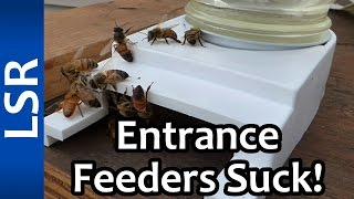 We lost a Hive - Don't use an Entrance Feeder