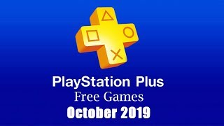 PlayStation Plus Free Games - October 2019