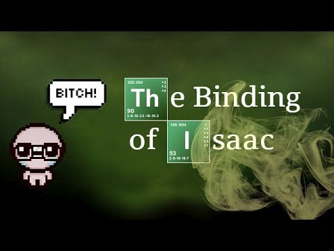 The Binding of Isaac: Afterbirth+ (Breaking Isaac)