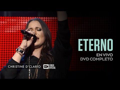 Christine D'Clario   Eterno Live   DVD Completo