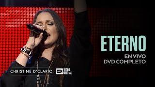 Christine D'clario  Eterno   Dvd Completo