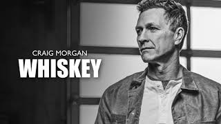 Craig Morgan Whiskey