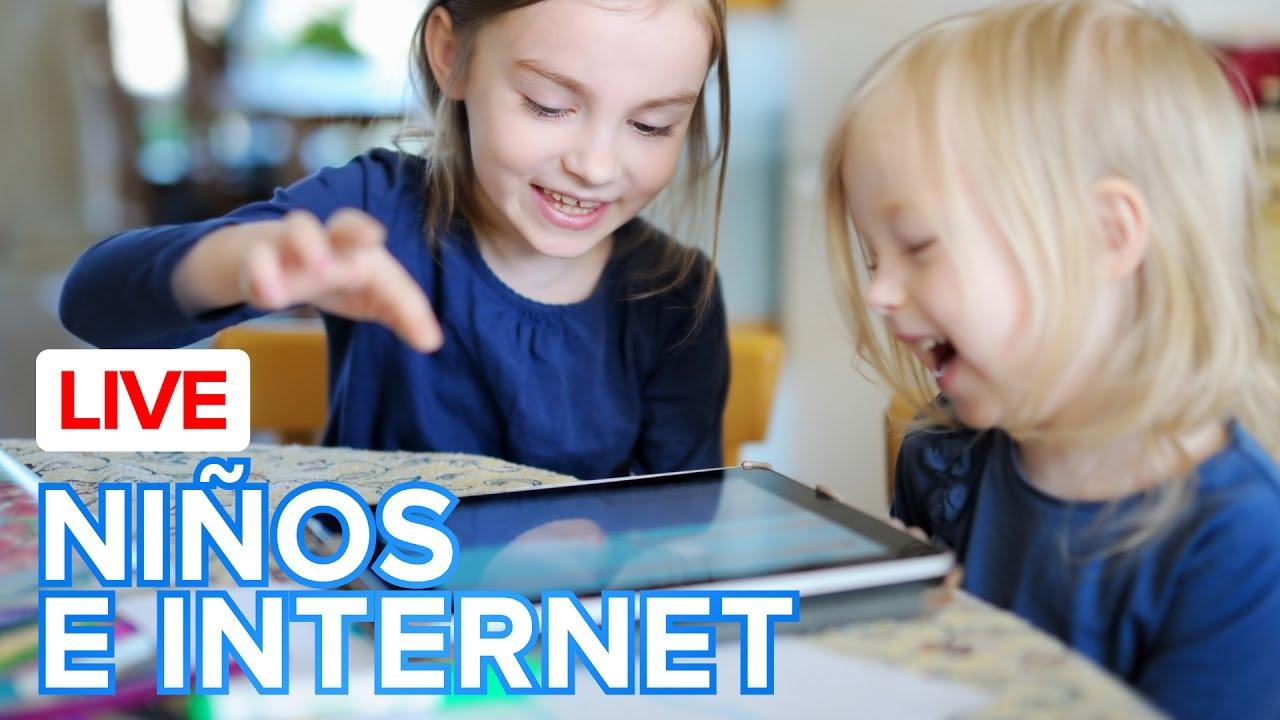 Seguridad de los niños en internet - Live sobre el acceso de los niños a Internet