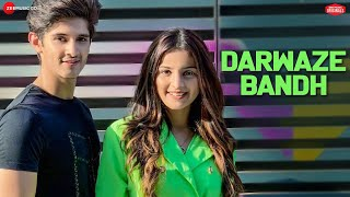 Darwaze Bandh Music Video ft. Rohan Mehra and Mahima Makwana