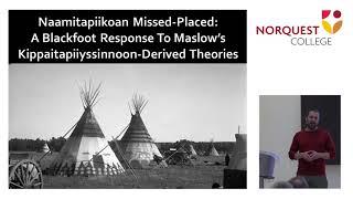 Naamitapiikoan Blackfoot Influences on Abraham Maslow