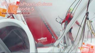 rdr2018-des-foils-pour-la-suisse-episode-5