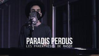Les parenthèses de Masoe - Paradis Perdus (Christine and the Queens cover)