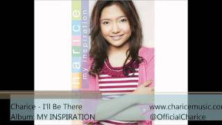 Charice - I'll Be There