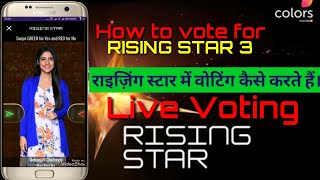 How to vote live in rising star,How to vote for RISING STAR 3 using VOOT app,