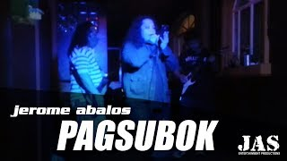 Pagsubok - Jerome Abalos W/ Orient Pearl