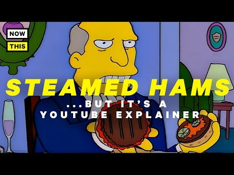 Steamed Hams but it's a YouTube Explainer (Featuring Bill Oakley) | NowThis Nerd