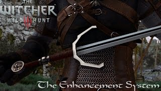 The Witcher 3 Mods The Enhancement System