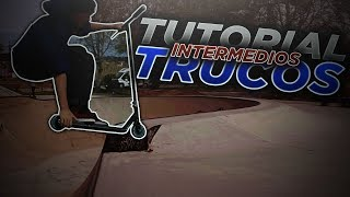 Tutorial 7 trucos intermedios que debes saber hacer despues de los básicos | Scoot Tricks