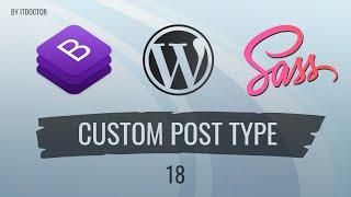 #18 Делаем каталог дверей на CMS Wordpress и создаем post type и taxonomy, Cайт с нуля на BS4+SCSS