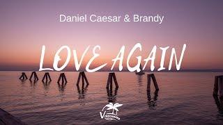 Daniel Caesar & Brandy   LOVE AGAIN (Lyrics)