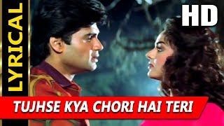 Tujhse Kya Chori Hai With Lyrics | Kumar Sanu, Sadhana