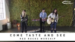 RED ROCKS WORSHIP - Come Taste And See: Song Session