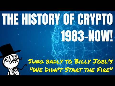 "How Did Crypto Begin? Crypto Currency History From 1983 To Billy Joel's ""We Didn't Start The Fire"" Mp3"