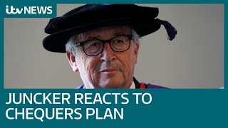 What does Jean-Claude Juncker think of Theresa May's Brexit plan?   ITV News