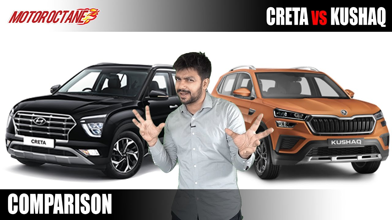 Motoroctane Youtube Video - Skoda Kushaq or Hyundai Creta? What should you buy?