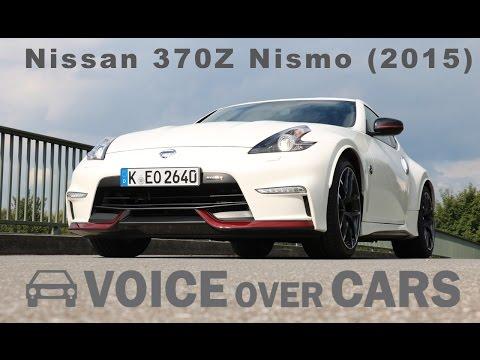 2015 Nissan 370Z Nismo Fahrbericht Soundcheck Tachovideo Review Test