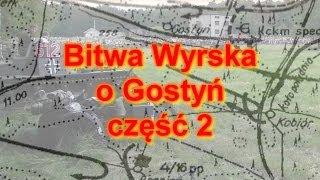 preview picture of video 'Bitwa Wyrska o Gostyń - 2014 - cz. 2'