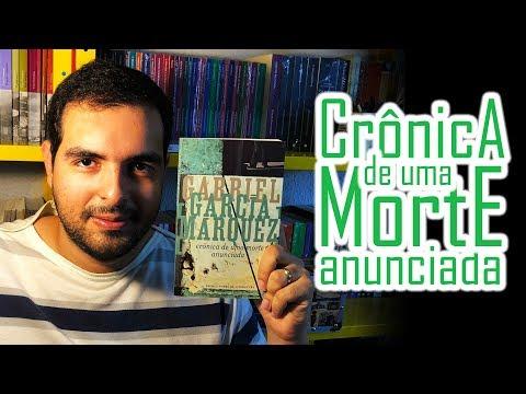 Crônica de Uma Morte Anunciada - Gabriel Garcia Marquez | Lidos e Curtidos