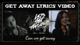 JAMES   Let's Get Away Feat. SOOYOUNG [Acoustic] Lyrics Video