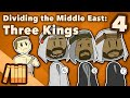 Dividing the Middle East - Three Kings - Extra History - #4