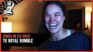 Ronda on the Road | WWE Royal Rumble