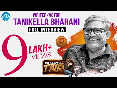 Tanikella Bharani Exclusive Interview || Frankly With TNR #27 || Talking Movies With iDream # 189