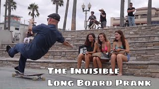 THE INVISIBLE LONGBOARD prank