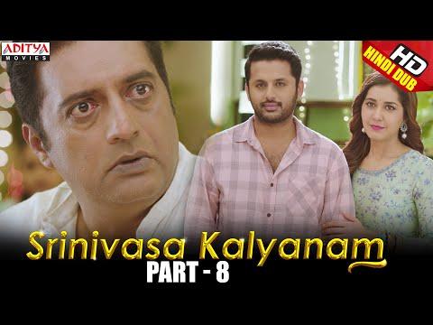 Srinivasa Kalyanam Hindi Dubbed Movie Part 8 | Nithiin, Rashi Khanna, Nandita Swetha, Prakash Raj
