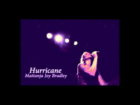 Hurricane (Song) by Mattanja Joy Bradley