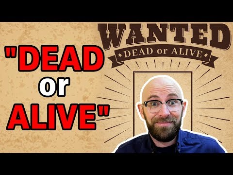 "Could You Really Legally Kill Someone with a ""Wanted Dead or Alive"" Bounty on Their Head?"