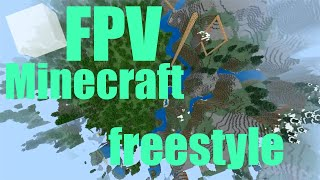 Minecraft FPV Freestyle