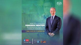 Perutusan Khas Perdana Menteri mengenai Pelaksanaan Perintah Kawalan Pergerakan | 11 Jan 2021
