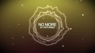 Disturbed   No More [HD]