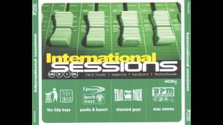 International Sessions - Session Makina y Hardcore (mixed by Pastis & Buenri)