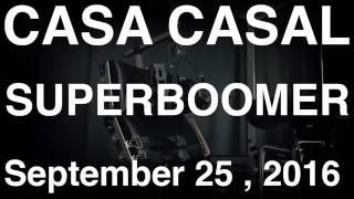 Casa Casal - SuperBoomer -