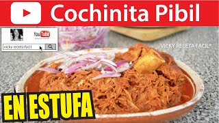 COCHINITA PIBIL EN ESTUFA | Vicky Receta Facil