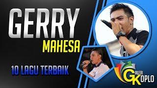 GERRY MAHESA Full Album Terbaru 2018 Dangdut Koplo Pilihan New Pallapa
